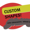 FULL COLOR Custom Shapes